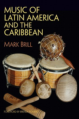 Music of Latin America and the Caribbean By Brill, Mark
