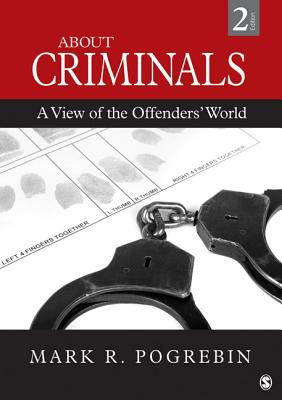 About Criminals By Pogrebin, Mark R. (EDT)